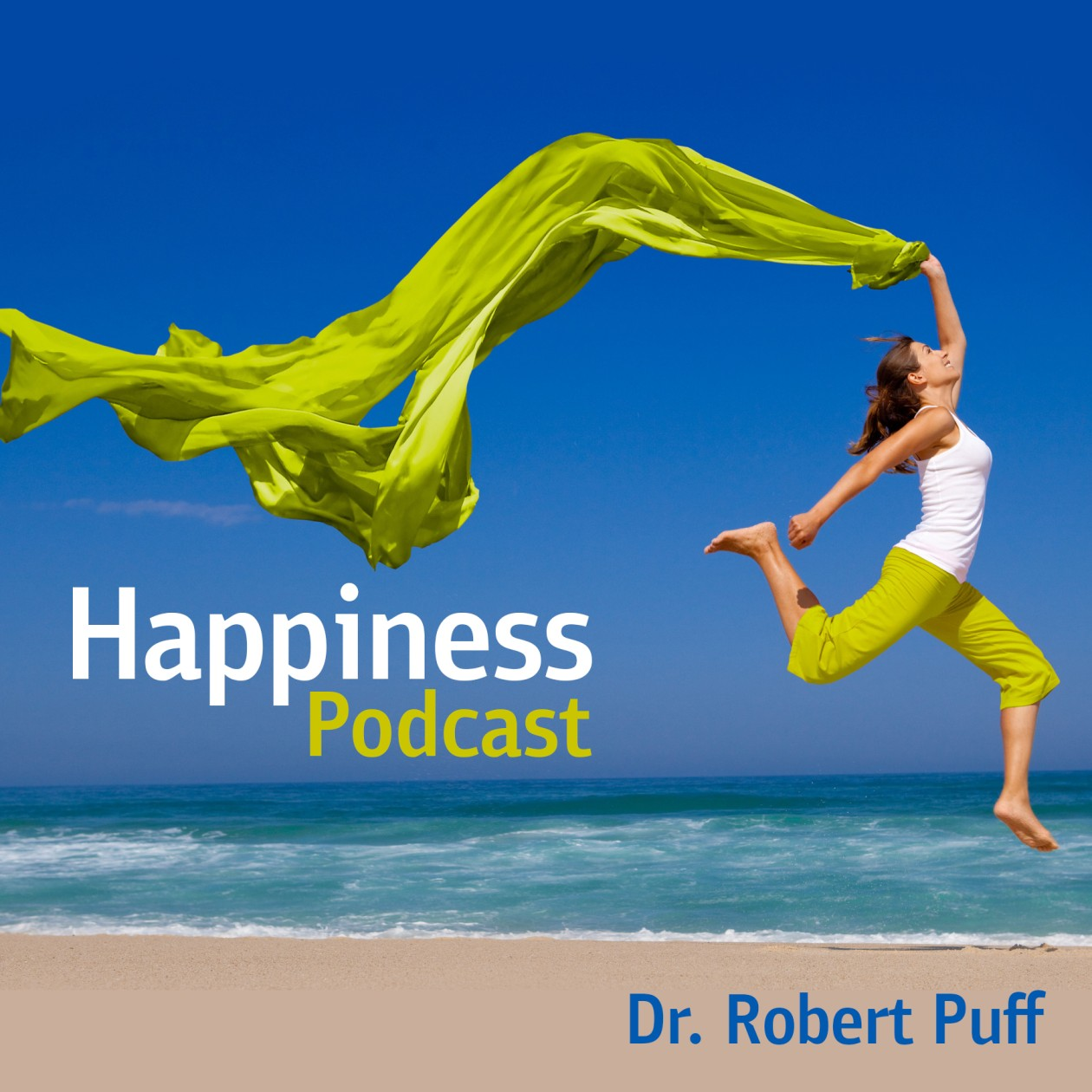 Dr. Robert Puff's Happiness Podcast
